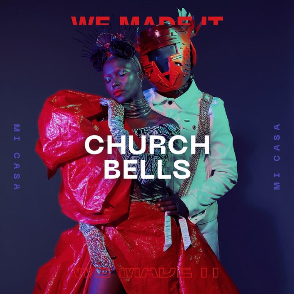 Church Bells By Mi Casa South Africa Mp3