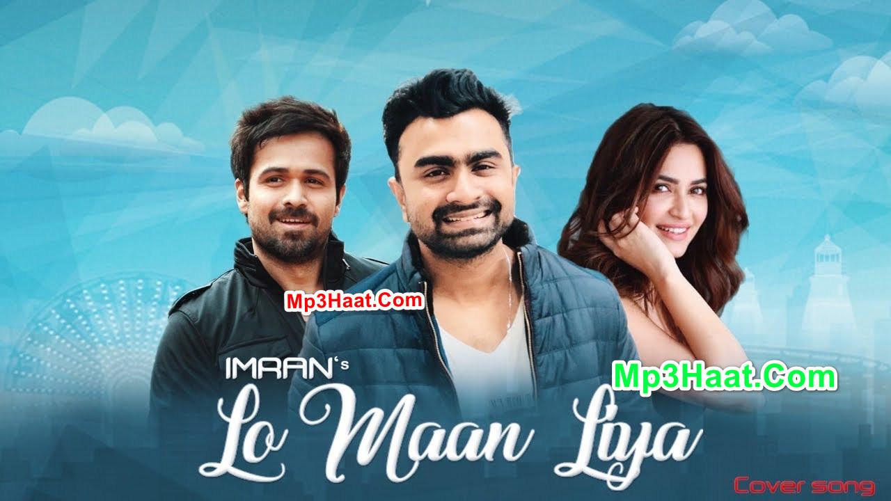 Lo Maan Liya Cover By Imran Mahmudul – Raaz Reboot