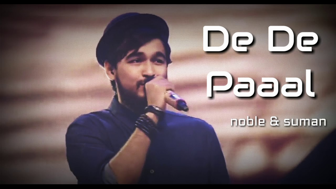 De De Paal Tule De By Noble and Suman Mp3 Download