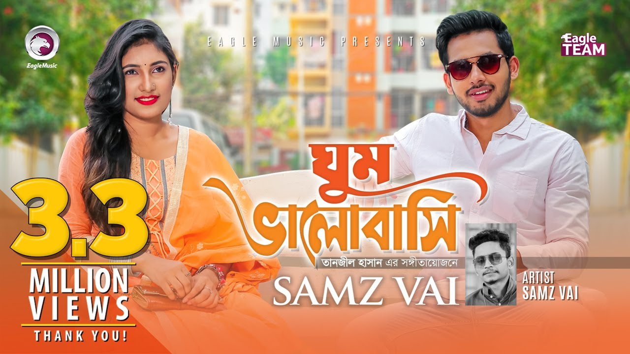 Ghum Valobashi Re By Samz Vai Mp3 Song Downlaod