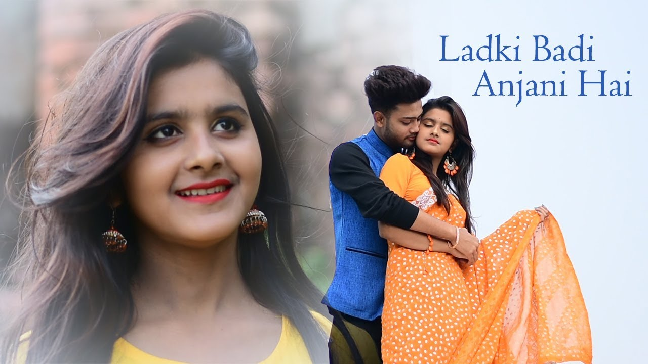 Ladki Badi Anjani Hai Cover – Kuch Kuch Hota Hai Mp3 and Video Download